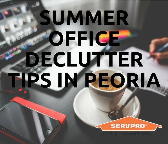 Commercial Summer Office Declutter Tips In Peoria
