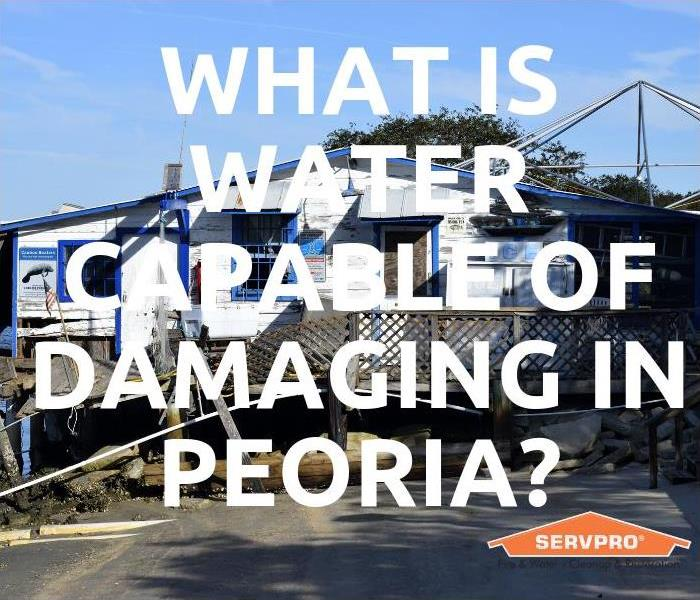 Water Damage What Is Water Capable Of Damaging In Peoria?