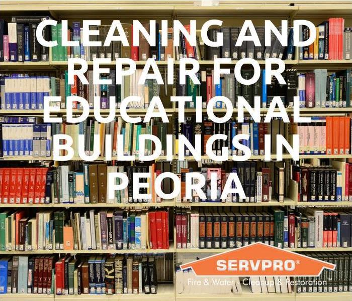 Commercial Cleaning And Repair For Educational Buildings In Peoria