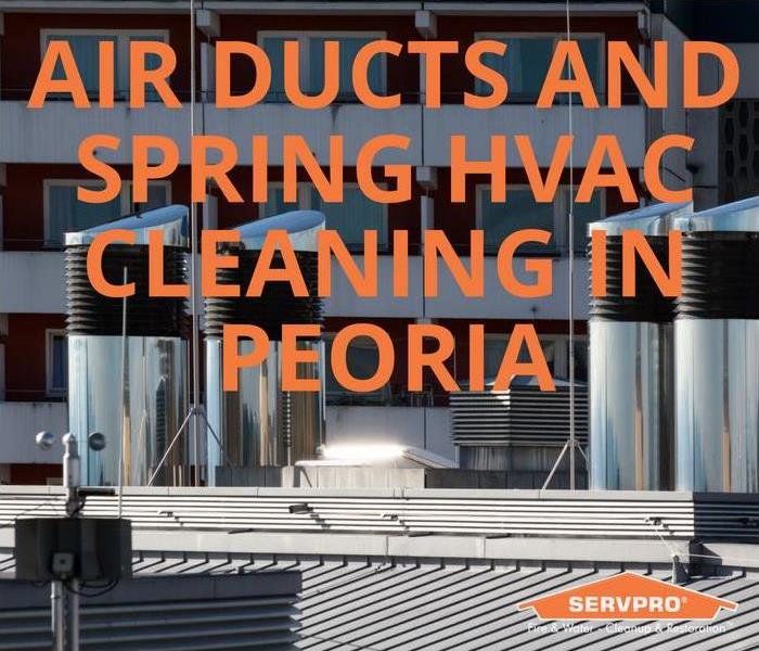 Mold Remediation Air Ducts and Spring HVAC Cleaning in Peoria